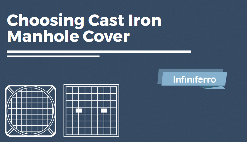choosing cast iron manhole covers