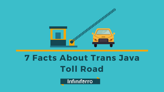 7 facts about trans java toll road project