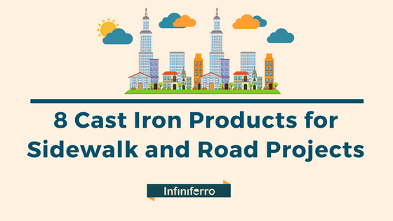 cast iron products for sidewalk and road projects